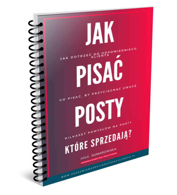 Jak pisać posty, które sprzedają - ebook - Ania Sumarowska