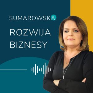 sumarowska rozwija biznesy